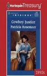 Cowboy Justice - Patricia Rosemoor