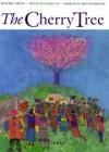 The Cherry Tree - Daisaku Ikeda