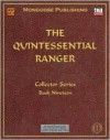 The Quintessential Ranger - Alejandro Melchor, Anne Stokes