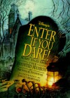 Disney's Enter If You Dare!: Scary Tales from the Haunted Mansion - Nicholas Stephens, Sergio Martinez