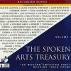The Spoken Arts Treasury : 100 modern American poets reading their poems : Volume I - Katherine Kellgren
