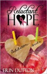 Reluctant Hope - Erin Dutton