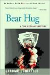 Bear Hug - Jerome Doolittle