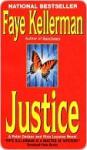 Justice (Peter Decker/Rina Lazarus, #8) - Faye Kellerman