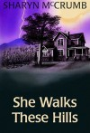 She Walks These Hills (Audio) - Sharyn McCrumb
