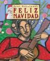 Feliz Navidad: Two Stories Celebrating Christmas - José Feliciano, David Diaz