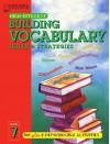 Building Vocabulary Skills and Strategies Level 7 - Emily Hutichinson, Emily Hutchinson, Laurel Associates Inc