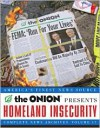 Homeland Insecurity: Complete News Archives, Volume 17 - The Onion
