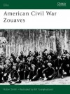 American Civil War Zouaves - Robin Smith