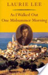 As I Walked Out One Midsummer Morning (Nonpareil Books) - Laurie Lee