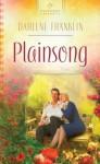 Plainsong - Darlene Franklin