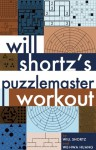 Will Shortz's World's Greatest Puzzles - Will Shortz, Wei-Hwa Huang