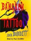 Bangkok Tattoo (Audio) - John Burdett, Paul Boehmer