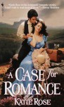 A Case For Romance: A Loveswept Historical Romance - Katie Rose