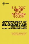"Appointment at Bloodstar: Family d'Alembert Book 5 - E.E. ""Doc"" Smith, Stephen Goldin"