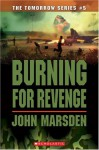 Burning for Revenge (Tomorrow) - John Marsden