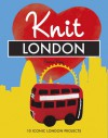 Knit London: 10 Iconic London Projects - Emma King