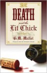 Death and the Lit Chick - G.M. Malliet