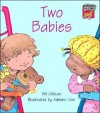 Two Babies Pack of 6 American English Edition - Bill Gillham, Jean Glasberg, Kate Ruttle, Richard Brown