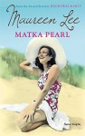 Matka Pearl - Maureen Lee