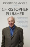 In Spite of Myself - Christopher Plummer