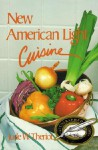 New American Light Cuisine - Jude W. Theriot