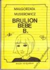 Brulion Bebe B. - Małgorzata Musierowicz