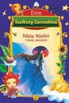 Idzie niebo i inne wiersze - Ewa Szelburg-Zarembina