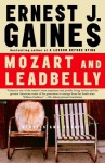 Mozart and Leadbelly - Ernest J. Gaines, Reggie Young, Marcia Gaudet