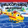 Helicopters / Helicopteros - Charles Reasoner