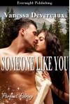 Someone Like You - Vanessa Devereaux