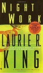 Night Work (Kate Martinelli Mysteries) - Laurie R. King
