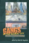 Gangs in the Global City: Alternatives to Traditional Criminology - John M. Hagedorn