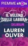 Il veleno sulle labbra (Delirium, #1.5) - Lauren Oliver, Francesca Flore