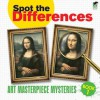 Spot the Differences Book 1: Art Masterpiece Mysteries - Dover Publications Inc., Alan Weller