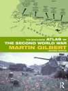 The Routledge Atlas of the Second World War (Routledge Historical Atlases) - Martin Gilbert