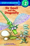 Sir Small and the Dragonfly - Jane O'Connor, John O'Brien