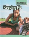 Keeping Fit: Body Systems - Carol Ballard