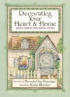 Decorating Your Heart & Home: God's Design for Joyful Living - Brenda Gay Shumaker, Susan Wheeler