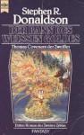 Der Bann des weißen Goldes (Die zweite Chronik von Thomas Covenant dem Zweifler, #3) - Stephen R. Donaldson, Horst Pukallus