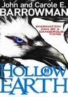 Hollow Earth - John Barrowman, Carole E. Barrowman