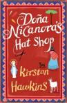 Dona Nicanora's Hat Shop - Kirstan Hawkins