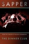 The Dinner Club - Sapper