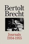 Journals 1934-1955 - Bertolt Brecht, John Willett