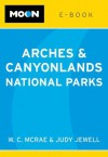Moon Arches & Canyonlands National Parks e-book - Judy Jewell