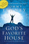 God's Favorite House Expanded Edition - Tommy Tenney