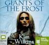 Giants of the Frost - Kim Wilkins, Edwina Wren