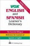 Vox English and Spanish Learner's Dictionary - NTC Publishing Group