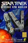Star Trek: Strange New Worlds IV - Dean Wesley Smith, John J. Ordover, Paula M. Block