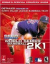 World Series Baseball 2K1: Prima's Official Strategy Guide - Mark Cohen